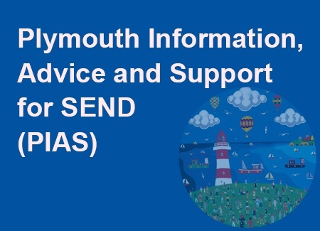Plymouth Information, Advice and Support for SEND (PIAS)