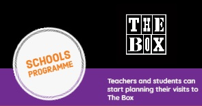 The Box Schools Programme Banner